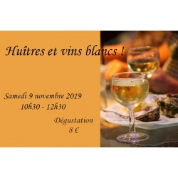 Huîtres et vins blancs !