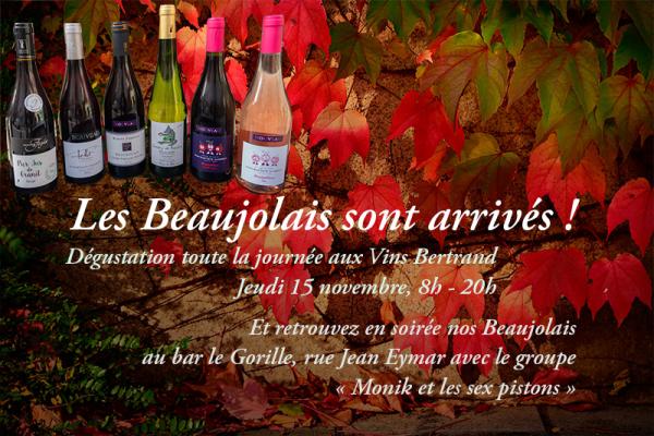 Les beaujolais sont arrivés !